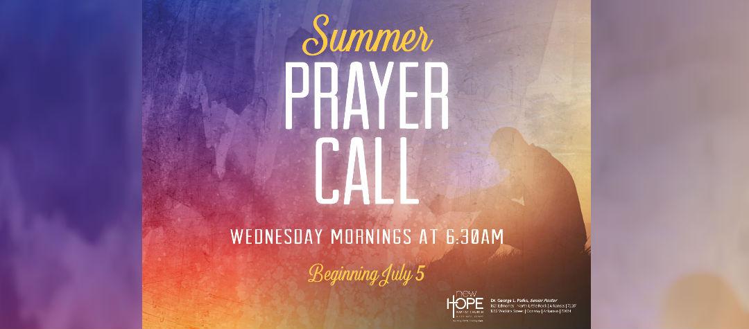Summer Prayer Call