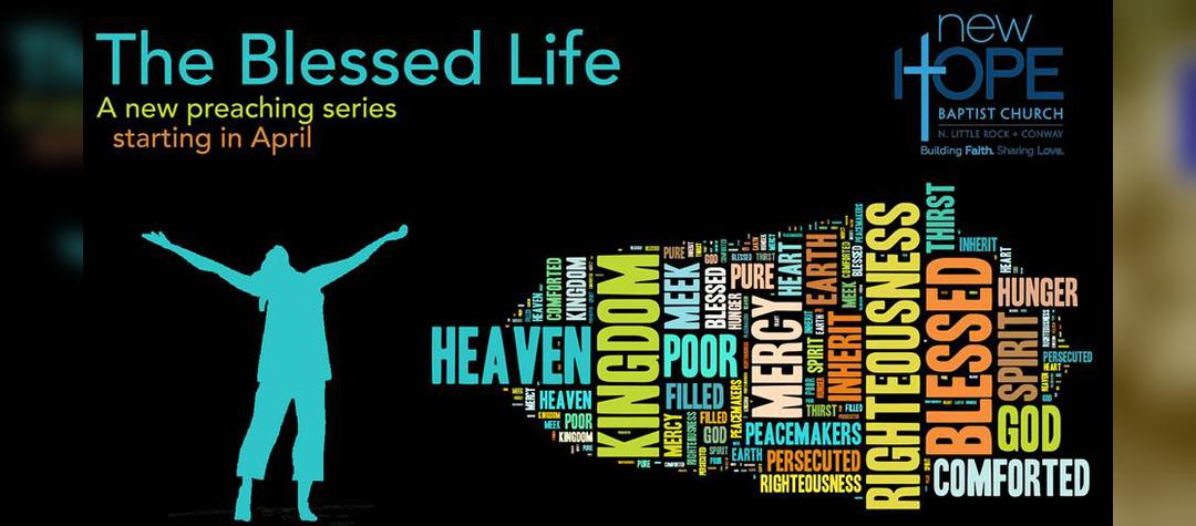 The Blessed Life Preaching Series