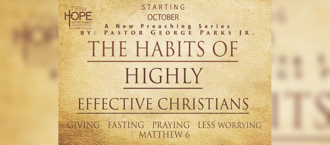 Habits Highly Effective Christians Series
