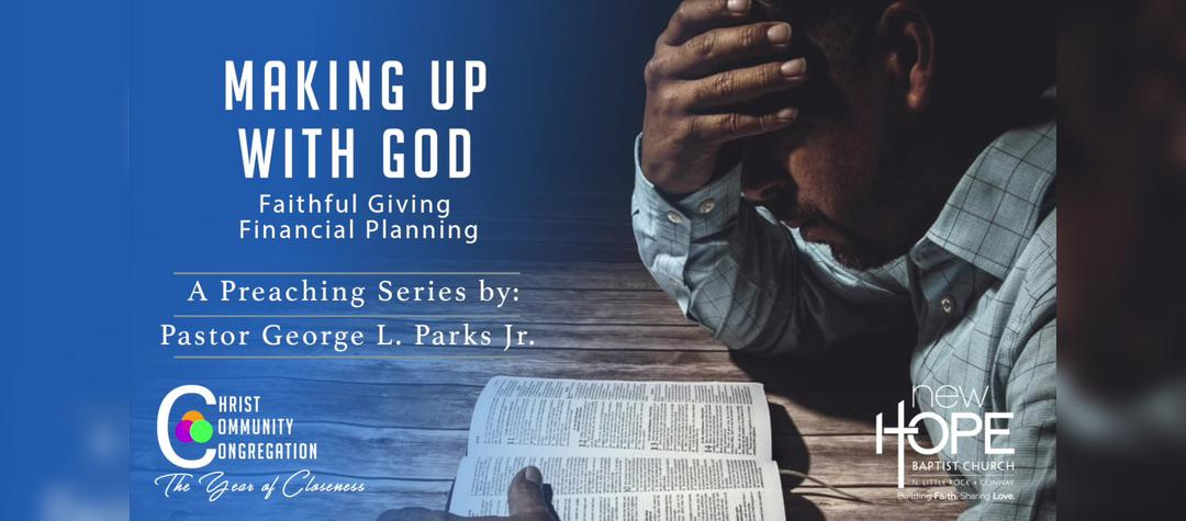 Making Up With God Preaching Series